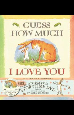 Guess How Much I Love You [With Storytime DVD]