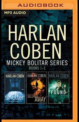 Harlan Coben - Mickey Bolitar Series: Books 1-3: Shelter, Seconds Away, Found