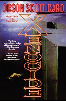 Xenocide: Volume Three of the Ender Quintet (The Ender Quartet)