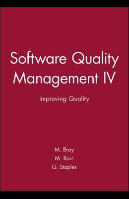 Software Quality Management IV: Improving Quality