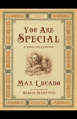 You Are Special: A Story for Everyone (Gift Edition)