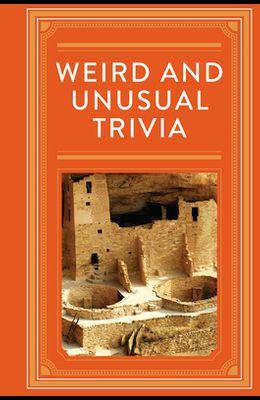 Weird and Unusual Trivia