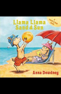 Llama Llama Sand and Sun: A Touch & Feel Book