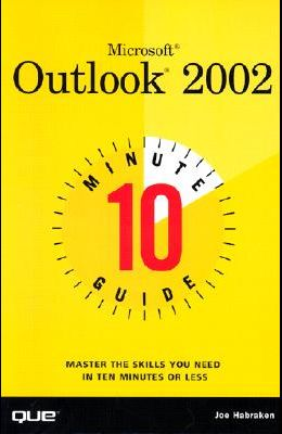 10 Minute Guide to Microsoft Outlook 2002