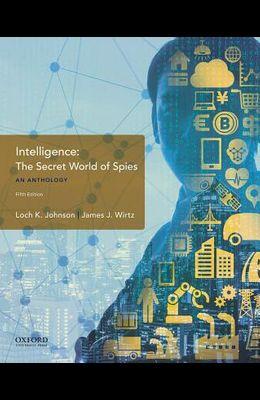 Intelligence: The Secret World of Spies, an Anthology
