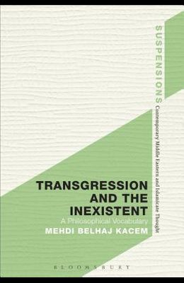 Transgression and the Inexistent: A Philosophical Vocabulary