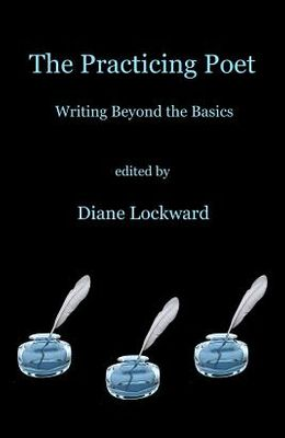 The Practicing Poet: Writing Beyond the Basics