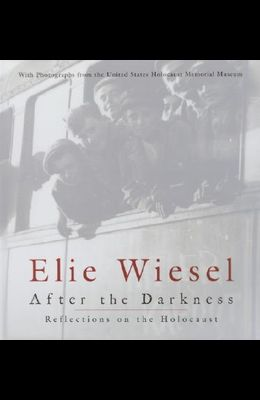 After the Darkness: Reflections on the Holocaust
