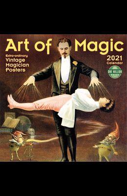 Art of Magic 2021 Wall Calendar: Extra-Ordinary Vintage Magician Posters