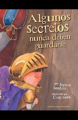 Algunos Secretos Nunca Deben Guardarse