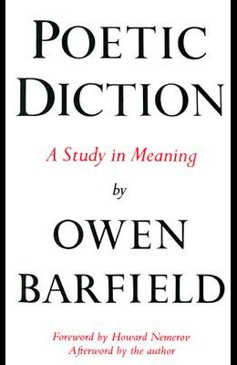 Poetic Diction: A Study in Meaning