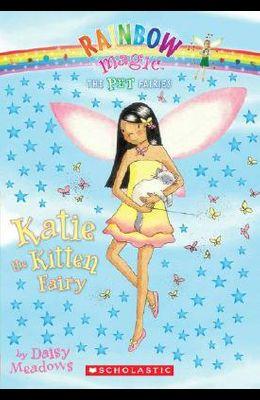 Pet Fairies #1: Katie the Kitten Fairy: A Rainbow Magic Book
