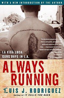 Always Running: La Vida Loca: Gang Days in L.A.
