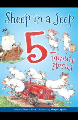 Sheep in a Jeep: 5-Minute Stories