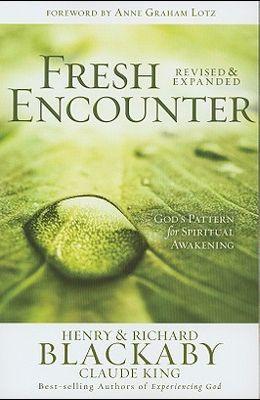 Fresh Encounter: God's Plan for Your Spiritual Awakening
