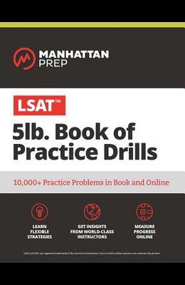 5 lb. Book of LSAT Practice Drills: Over 5,000 Questions Across 180 Drills