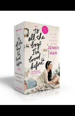 The to All the Boys I've Loved Before Paperback Collection: To All the Boys I've Loved Before; P.S. I Still Love You; Always and Forever, Lara Jean