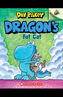 Dragon's Fat Cat: An Acorn Book (Dragon #2), 2