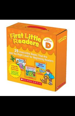 First Little Readers: Guided Reading Level D (Parent Pack): 25 Irresistible Books That Are Just the Right Level for Beginning Readers