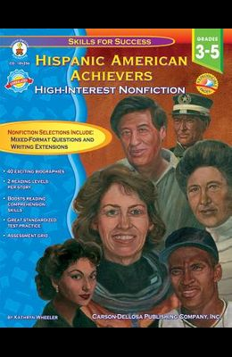 Hispanic American Achievers, Grades 3 - 5: High-Interest Nonfiction