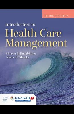 Introduction to Health Care Management [With Access Code]