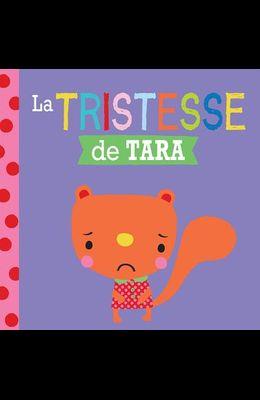 Entre Amis: Les Emotions: La Tristesse de Tara