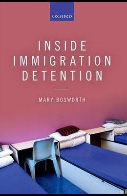 Inside Immigration Detention