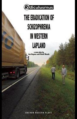 The Eradication of Schizophrenia in Western Lapland