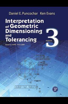 Interpretation of Geometric Dimensioning and Tolerancing