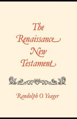 The Renaissance New Testament: James 4:1-Jude 1:26