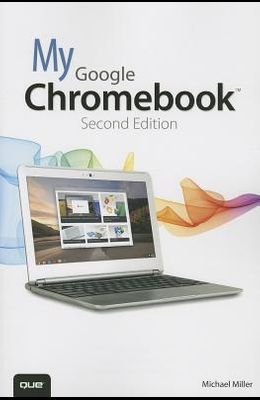 My Google Chromebook (2nd Edition)