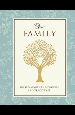Our Family - Guided Journal & Keepsake Book