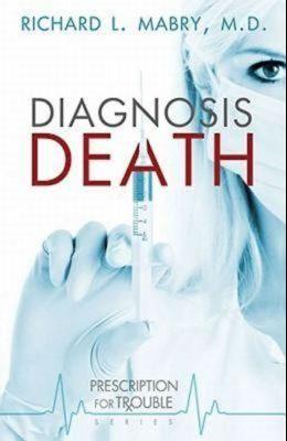 Diagnosis Death: Prescription for Trouble Series #3