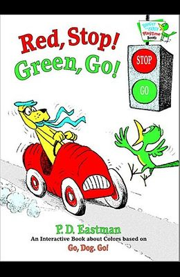 Red, Stop! Green, Go!: An Interactive Book of Colors