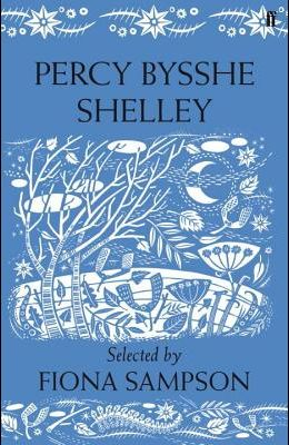 Percy Bysshe Shelley (Romantics Collection)