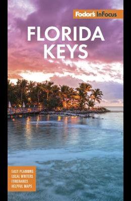 Fodor's in Focus Florida Keys: With Key West, Marathon & Key Largo