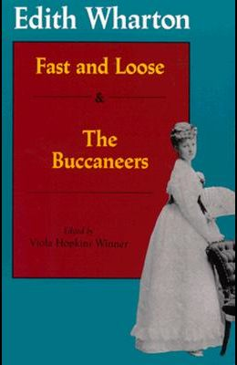 Fast and Loose and The Buccaneers