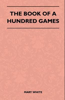 The Book Of A Hundred Games