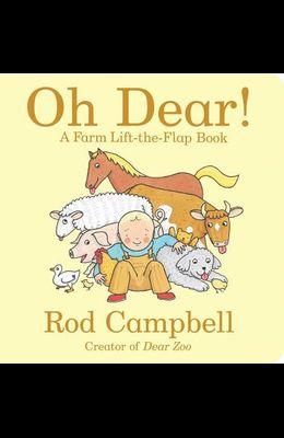 Oh Dear!: A Farm Lift-The-Flap Book