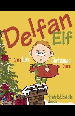 Delfan Elf, Dean's Epic Christmas Dream