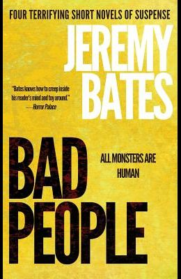 Bad People: A collection of short novels