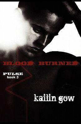Blood Burned (Pulse Book 3)