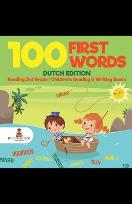 100 First Words - Dutch Edition - Reading 3rd Grade - Children's Reading & Writing Books