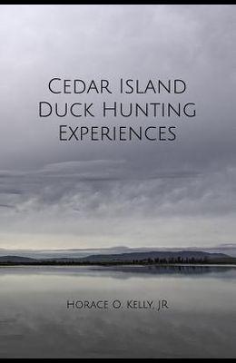 Cedar Island Duck Hunting Experiences