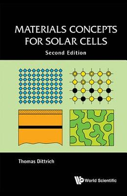 Materials Concepts for Solar Cells: Second Edition