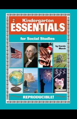 Kindergarten Essentials for Social Studies: Everything You Need - In One Great Resource!