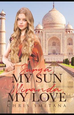 Surya, My Sun Miranda, My Love