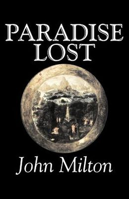 Paradise Lost by John Milton, Poetry, Classics, Literary Collections