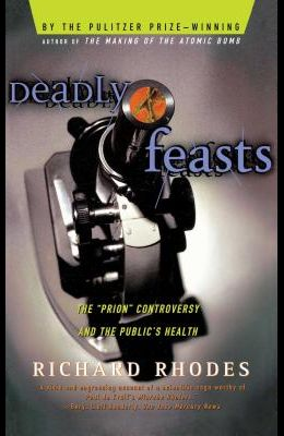 Deadly Feasts: Tracking the Secrets of a Terrifying New Plague