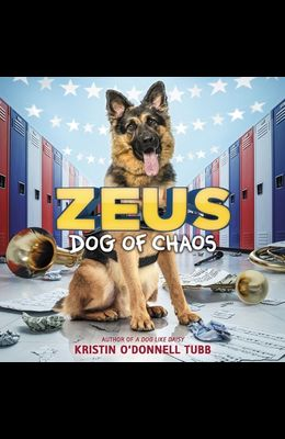 Zeus, Dog of Chaos Lib/E